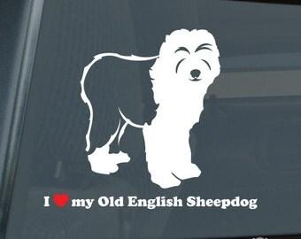 I Love My Old English Sheepdog Die Cut Vinyl Sticker v2 oes - 1290