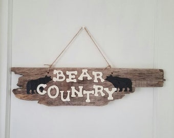 Bear Country Wood Sign...Driftwood...Cottage...Cabin Decor
