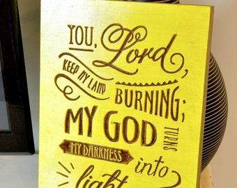 Carved Scripture Wood Plaque - Psalms 18:28