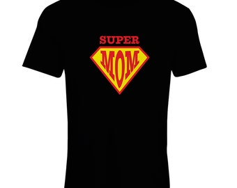 N4298F Super Mom girl t-shirt, prefect  gift, funny T-shirts for mom's day