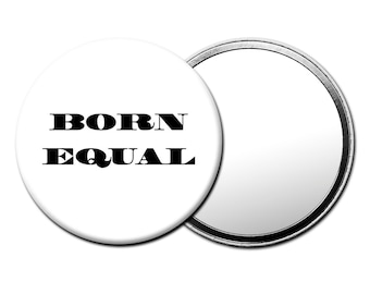 Born Equal Purse Mirror - Make Up Mirror, Rock Chick, Punk, Hipster, Boho Fashion Accessories, Gifts for Her M127