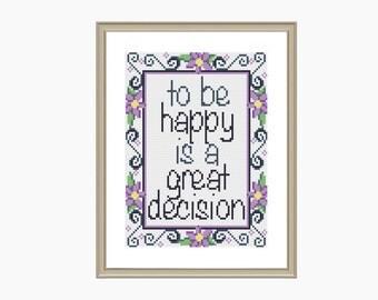 Cross stitch pattern, Modern Cross stitch - BE HAPPY cross stitch chart, inspirational quote - Downloadable PDF
