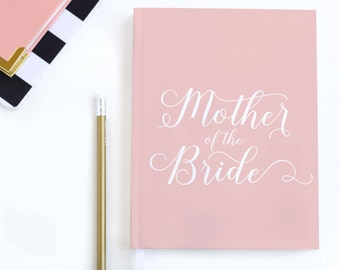 Mother of the Bride Journal - Choose Color | Gift for Her, Gift for Mom, Wedding Gift