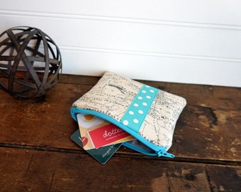 Zipper Bag - Maps and aqua trim, Small Coin Purse, Credit Card or Gift Card Holder