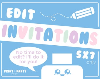 """I Will Edit Any of My 5""""x7"""" Invitations for You!"""