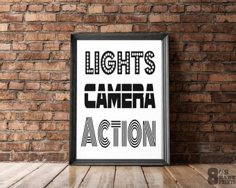 Lights Camera Action - Printable Art, Hip Hop Prints Typography Quote Motivational Poster Wall Decor digital download 8 x 10