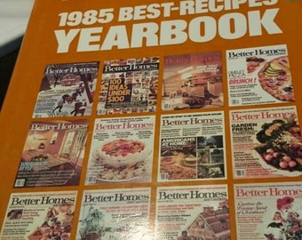 Better Homes and Gardens 1985 Best-Recipes yearbook