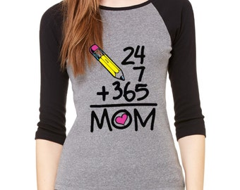 24/7 365 Mothers Day Best Mom Ever 3/4 Sleeve Super Mom Raglan Shirt