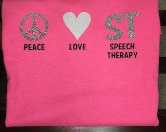 Peace, Love, Speech Therapy Tee