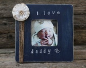 Daddy Picture Frame, I Love Daddy Photo Frame, Navy Blue Photo Frame