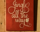 Jingle All the Way Christmas Sign Wood