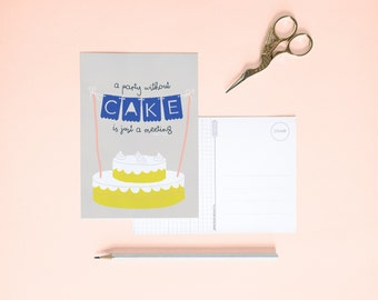 Postcard - A party without cake is just a meeting  | Cheerfully illustrated