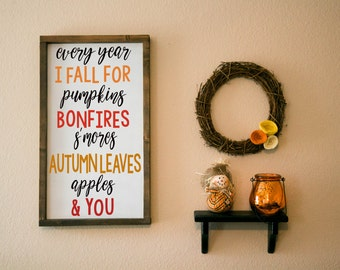 every year I fall for sign, Every year I fall for pumpkins, every year I fall for sign, fall sign, fall wood sign fall decor, thanksgiving