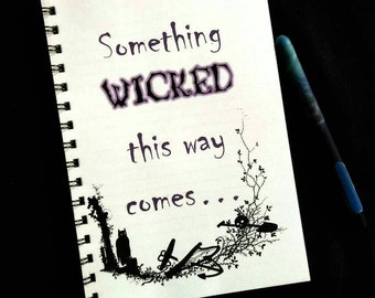 Something Wicked This Way Comes Lined Notebook. Gothic, spooky stationery