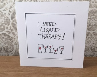 Handmade made,funny sayings,wine greeting cards,humorous wine cards,funny cards,greeting cards,witty cards,personalised cards,birthday