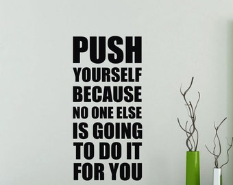 Gym Motivational Wall Decal Push Yourself Quote Fitness Club Vinyl Sticker Home Sport Poster Workout Inspirational Art Decor Mural 109gy
