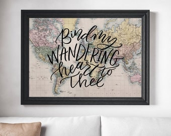 Bind My Wandering Heart, 11x14 Art Print on Vintage Map with Black Lettering