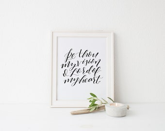 INSTANT DOWNLOAD, Be Thou My Vision, Calligraphy Art Print Download, Printable
