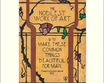 Greene - Noblest Art: Matted Giclée Art Print by The Bungalow Craft by Julie Leidel (Arts & Crafts Movement)
