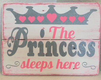 The Princess Sleeps Here Handmade Wood Sign