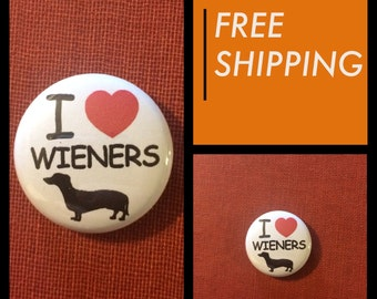 I Heart Wieners, Dog Button Pin, FREE SHIPPING & Coupon Codes