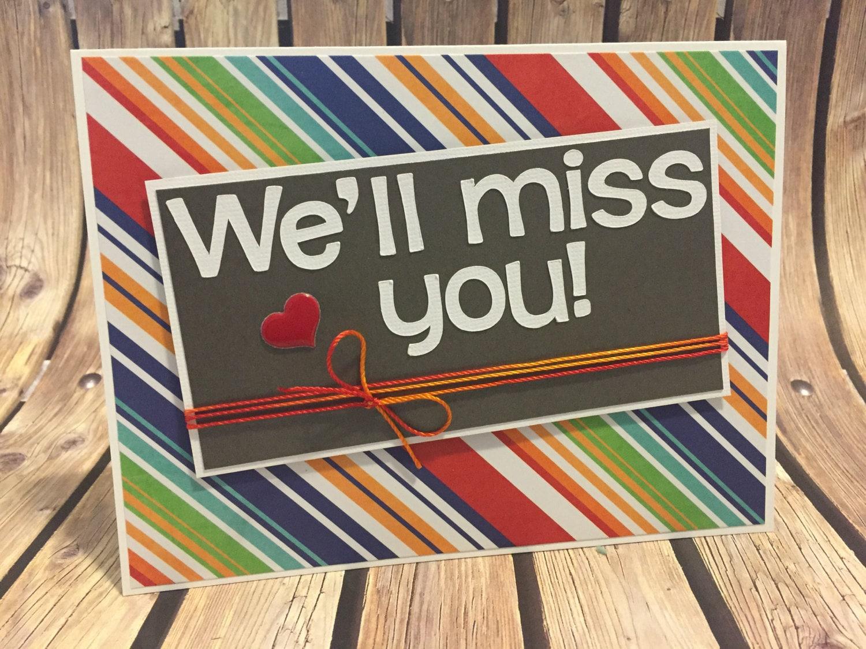 handmade we 39 ll miss you greeting card goodbye by ljscardsandcrafts. Black Bedroom Furniture Sets. Home Design Ideas