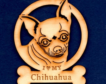 I Love My Chihuahua ~ Dog Breed Ornament~ Wood ~ NEW~ As seen or Personlized