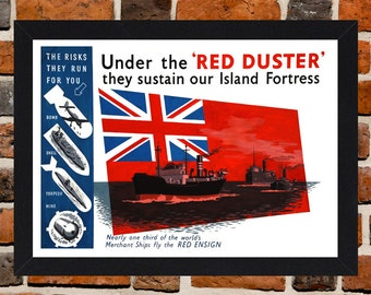 Framed Merchant Navy Red Duster Second World War British Propaganda Poster A3 Size Mounted In Black Or White Frame