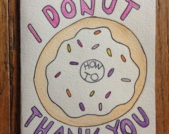 I Donut How to Thank You