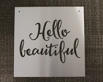 Metal Sign: Hello Beautiful