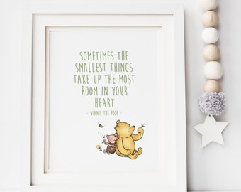 Sometimes the Smallest Things Take up The Most Room - Winnie The Pooh Print - Nursery Print - Winnie the Pooh Quote