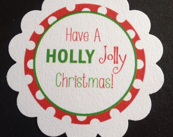 Have A Holly Jolly Christmas Gift OR Treat Tags