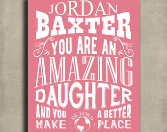 Amazing Daughter Custom Gift From Mother Father Gift From Mom Dad Motivational Personalized Art Print - Metal, Canvas or Paper 1250