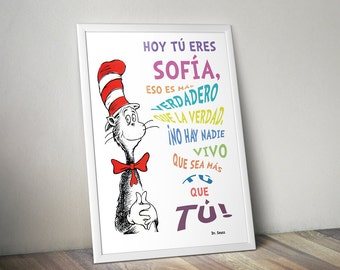 Dr. Seuss Quotes Baby Decor Nursery Art Digital Wall Art Printable, Spanish, Personalized, Today you are You that is truer than true, Pastel
