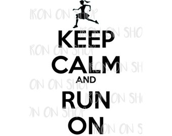 Keep Calm and Run On Iron-on Transfer