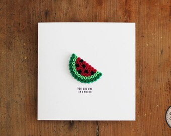 ONE IN A MELON greeting card handmade