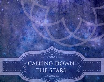 Calling Down the Stars; a mini-course in celestial magic