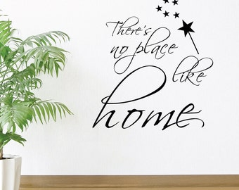 Theres No Place Like Home Wall Decal Sticker VC0194