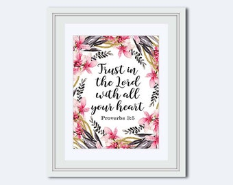 Proverbs 3:5 - Trust in the Lord with all your heart - Bible Verse Print - Scripture Print - Christian art print - magnolia flowers - decor