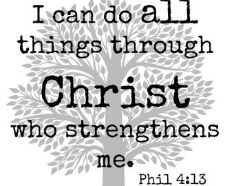 I can do all things... Phillippians 4:13, digital download