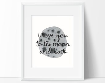 I Love You to the Moon and Back Printable Wall Art