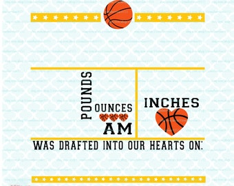 Basketball Baby Birth Announcement Template svg Birth Statistics svg Birth Stats svg Baby Stats svg dxf eps jpg files for Cricut Silhouette
