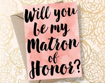 Will You Be My Matron of Honor Card Matron of Honor Proposal Sister Matron of Honor Asking Matron of Honor - Printable Matron of Honor Card