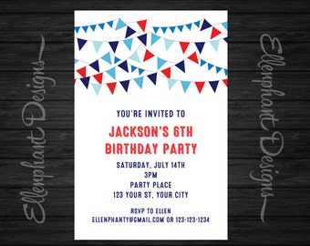 Red, white and blue Birthday Invitation, 4th july, bunting, boy, party, 6th, 7th, 8th, 9th, 10th, custom invite, digital file, you print