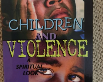 Children and Violence A Spiritual Look