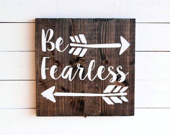 Be Fearless Rustic Wall Sign | Be yourself | No Fear | Be Fearless | Courage | Inspiration | Rustic Wall Decor | Inspirational Sign