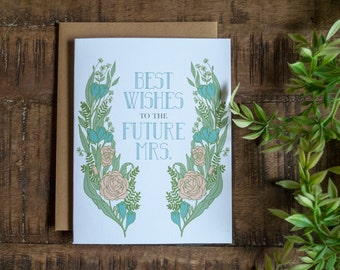 Best Wishes to the Future Mrs., Bride-to-be Congrats, Bride Congratulations Card, Wedding Wishes, Wedding Greetings, Wedding Greeting Cards