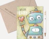 WELCOME BABY Robot - Robot Greeting Card, Blue Robot, Robot Note Card, New Baby Card, Newborn Card, Baby Robot, Blue, Yellow