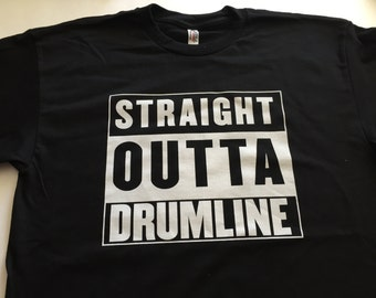 Straight Outta Drumline Black Tee / Marching Band / DCI / Drum Corps / Snare / Bass / Quads / Tenors / Cymbals / Pit / Percussion / Gift