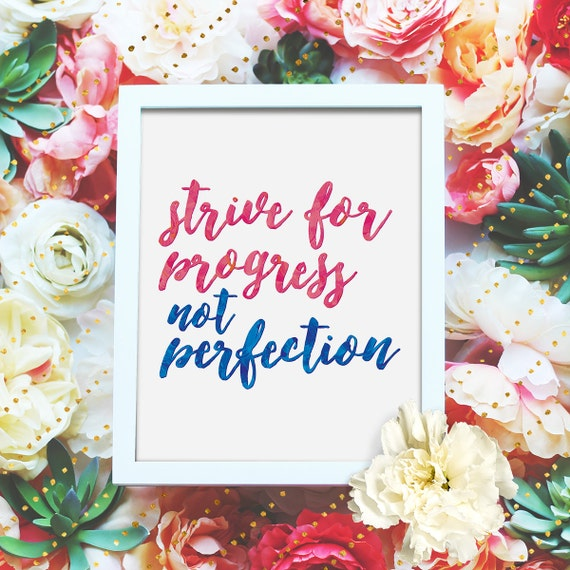 "Strive for progress, not perfection - 8x10"" Printable Wall Art - Motivation Print, DIY Art Print -  Typography Print - Instant Download"